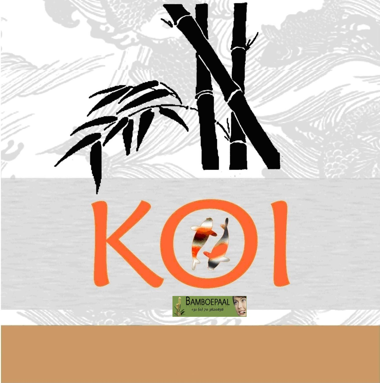 zeg je bamboe onderhoud,dan zeg je Koi bamboe onderhoud.